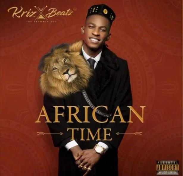 Download - Krizbeatz - African Time (Album)