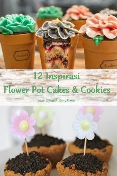 12 Inspirasi Flower Pot Cakes & Cookies