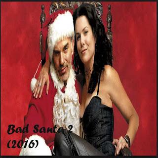 Bad Santa 2, Film Bad Santa 2, Bad Santa 2 Sinopsis, Bad Santa 2 Trailer, Bad Santa 2 Review, Download Poster Film Bad Santa 2 2016