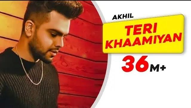 Teri Khaamiyan Song Lyrics | Akhil | bpraak | Jaani