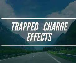 Trapped Charge Effect