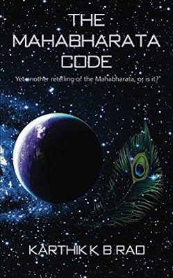 The Mahabharata Code by Karthik KB Rao