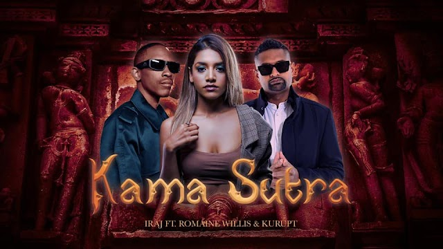 Iraj - Kama Sutra Feat. Romaine Willis & Kurupt