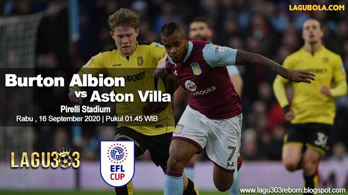 Prediksi Burton Albion vs Aston Villa 16 September 2020 pukul 01:45 WIB