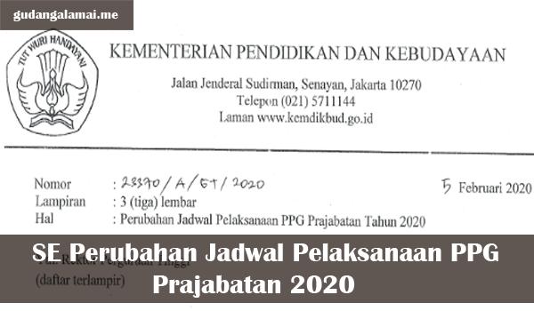 SE Perubahan Jadwal Pelaksanaan PPG Prajabatan 2020