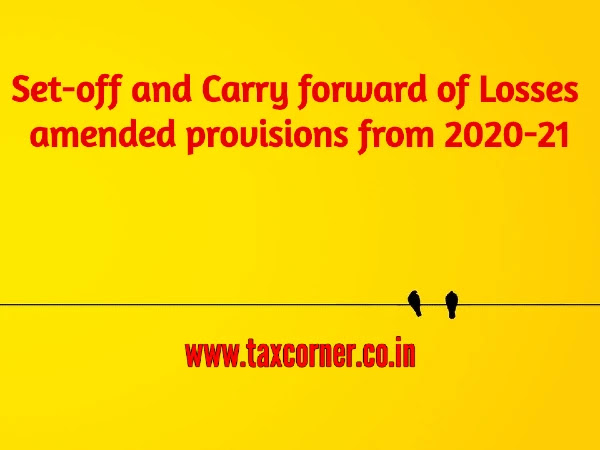 set-off-and-carry-forward-of-losses-amended-provisions-from-2020-21