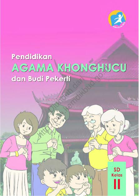 Download Buku Siswa Kurikulum 2013 SD Kelas 2 Mata Pelajaran Pendidikan Agama Konghuchu dan Budi Pekerti Luhur