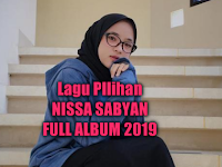 17 Lagu Nissa Sabyan Mp3 Full Album Pilihan 2019