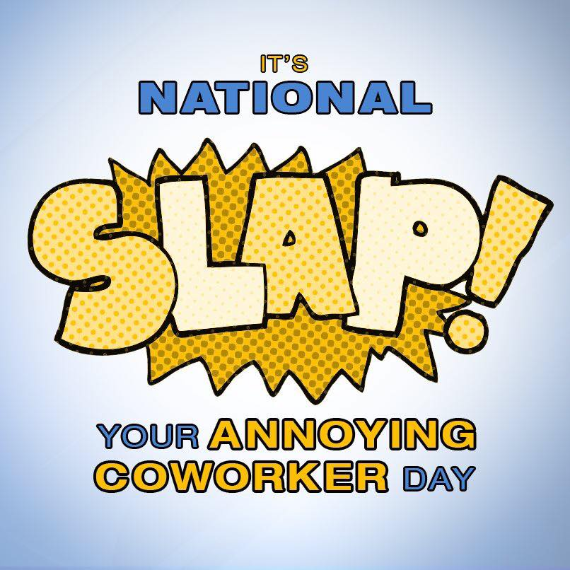 Slap Your Annoying Coworker Day Wishes Images download