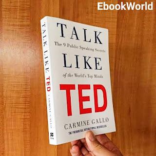 Talk like TED by Carmine Gallo - EbookWorld
