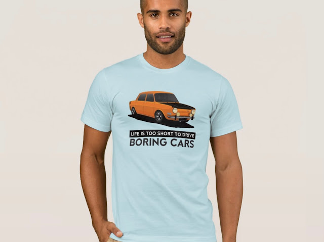 Life is too short to drive boring cars - Simca 1000 Rallye 2 T-shirts