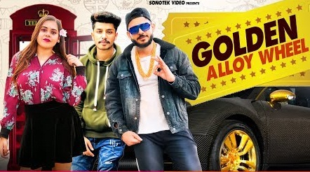 New haryanvi song Golden Alloy Wheel | Golden Alloy Wheel song has sung by Famous and artist are Famous, Pragya, Romeo, Vikas Kataria. New song Golden Alloy Wheel lyrics has written by Famous Ft. Romeo and music has given by Famous Ft. Romeo (FR- Crew). This song has realised by Sonotek.