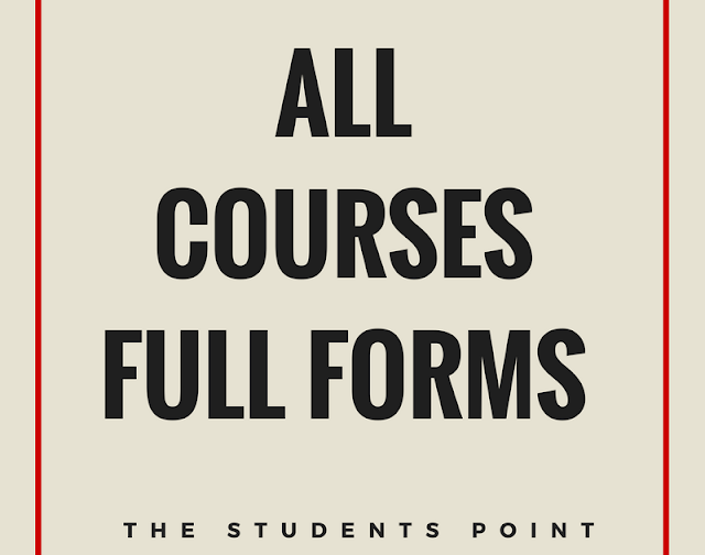 A-Z Full Form of Indian Education Courses
