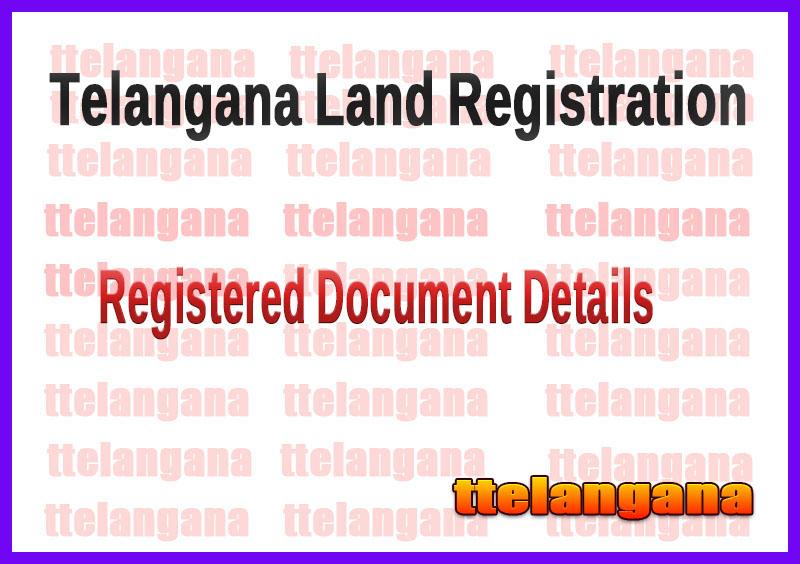 Telangana Land Registration Registered Document Details