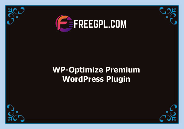 WP-Optimize Premium Nulled Download Free