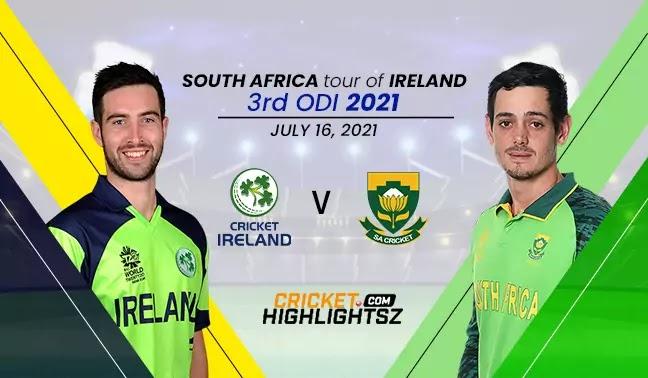 Ireland vs South Africa 3rd ODI 2021