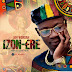 Jah Wondah - Izon-Ere | Download Music