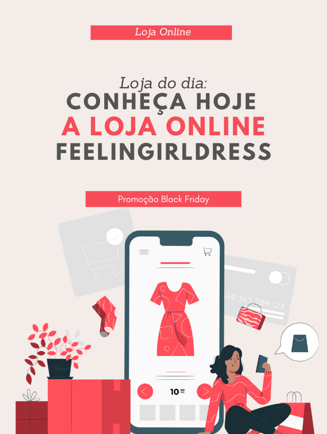 Loja do dia: conheça a loja online Feelingirldress