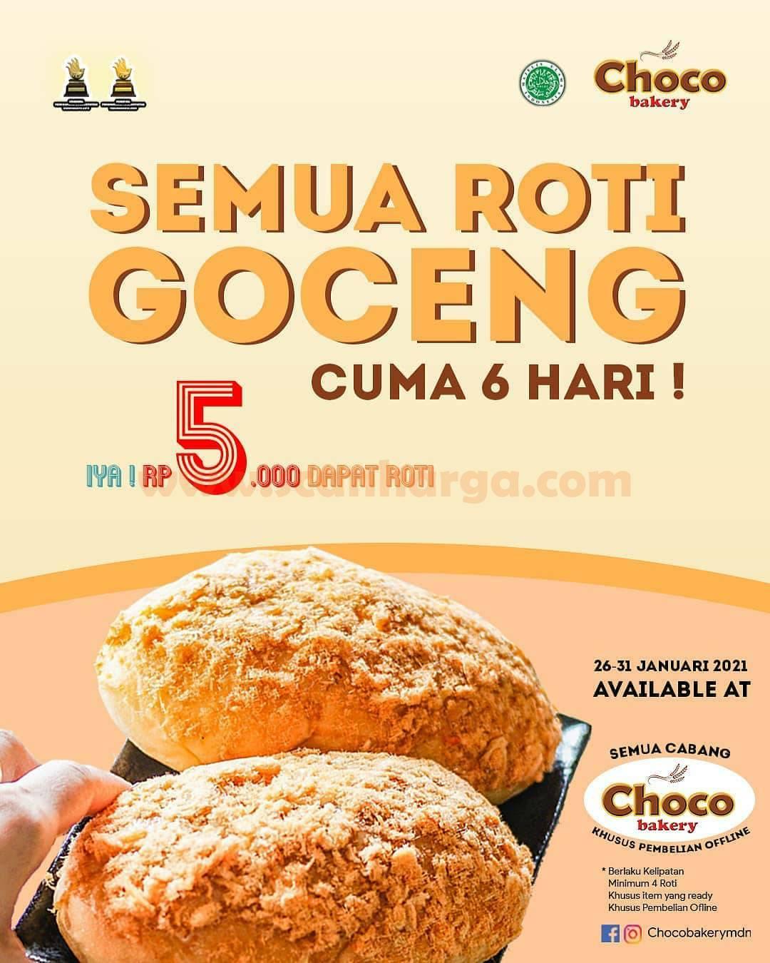CHOCO BAKERY Promo Semua Roti GOCENG!