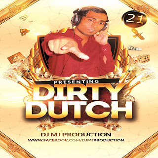 Dirty Dutch Vol.21 - DJ MJ Production