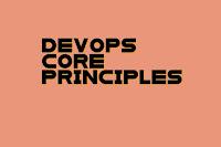 DevOps Core Principles