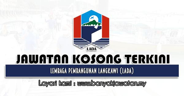 Jawatan Kosong 2021 di Lembaga Pembangunan Langkawi (LADA)