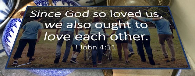 Since God so loved us, we also ought to love each other.