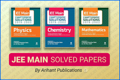 [Download] Arihant JEE Main Chapterwise Solutions (2002-2019) | Latest Edition Pdf