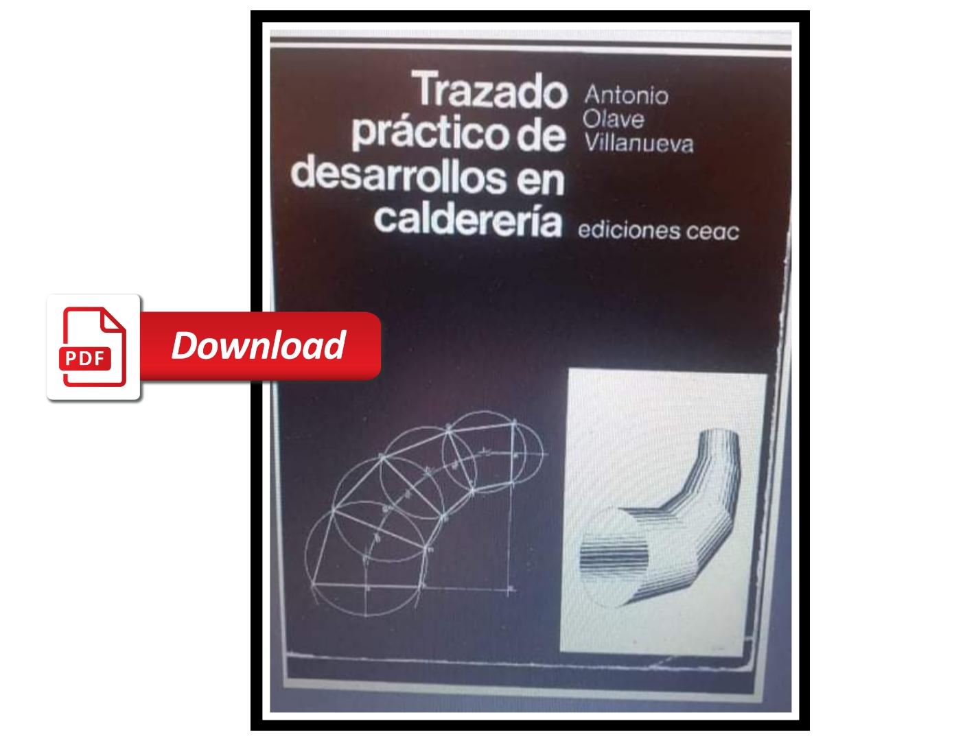 Descarga Gratis Trazado Práctico De Desarrollos En Caldereria Pdf Calderería Y Soldadura