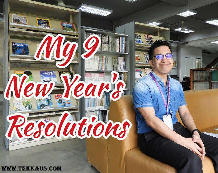 My 9 New Year's Resolutions