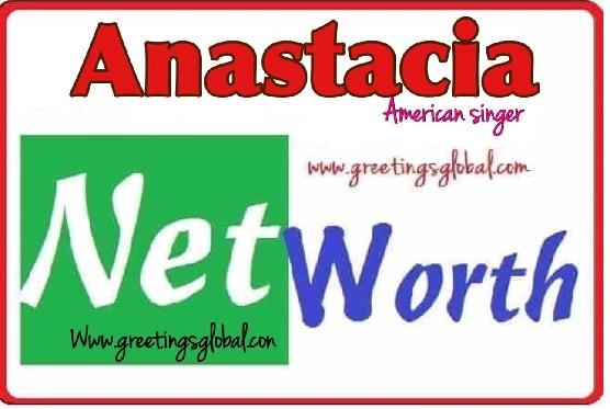 Anastacia Net worth 2020,2019,2018,2017