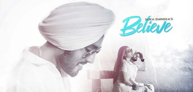 Believe Lyrics - Sukh Dhindsa