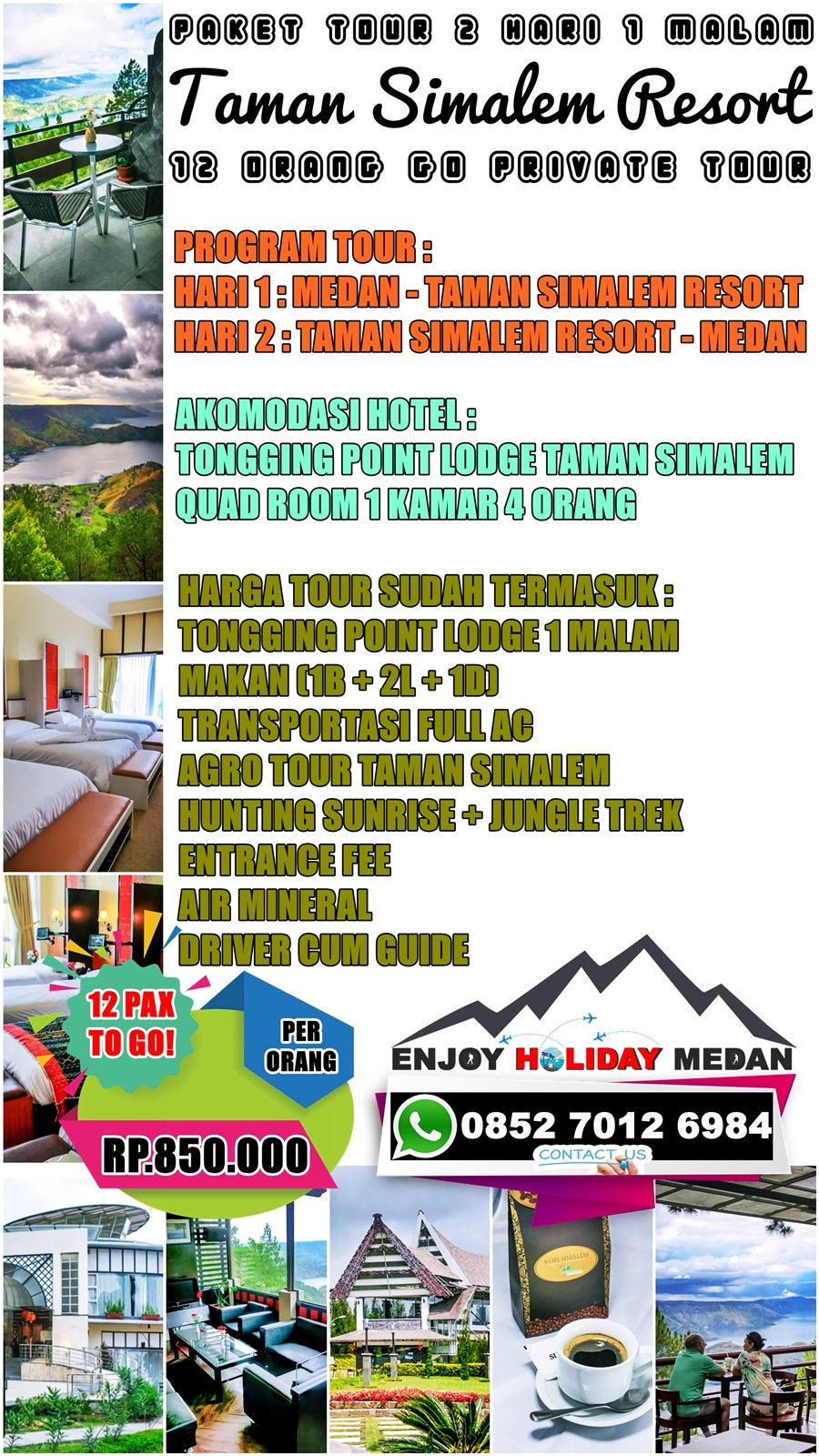 2H1M 3H2M 4H3M 5H4M Paket Tour Taman Simalem Resort