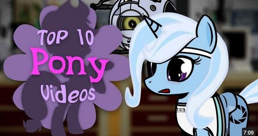 Equestria Daily Mlp Stuff The Top 10 Pony Videos Of