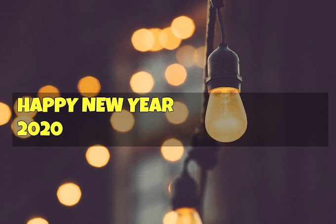 500+ Happy New Year 2020 Messages and Quotes,New Year Greetings 2020