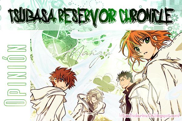 Opinión Tsubasa Reservoir Chronicles