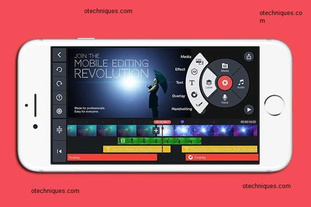 تطبيق Kine Master للتعديل علي الفيديوهات