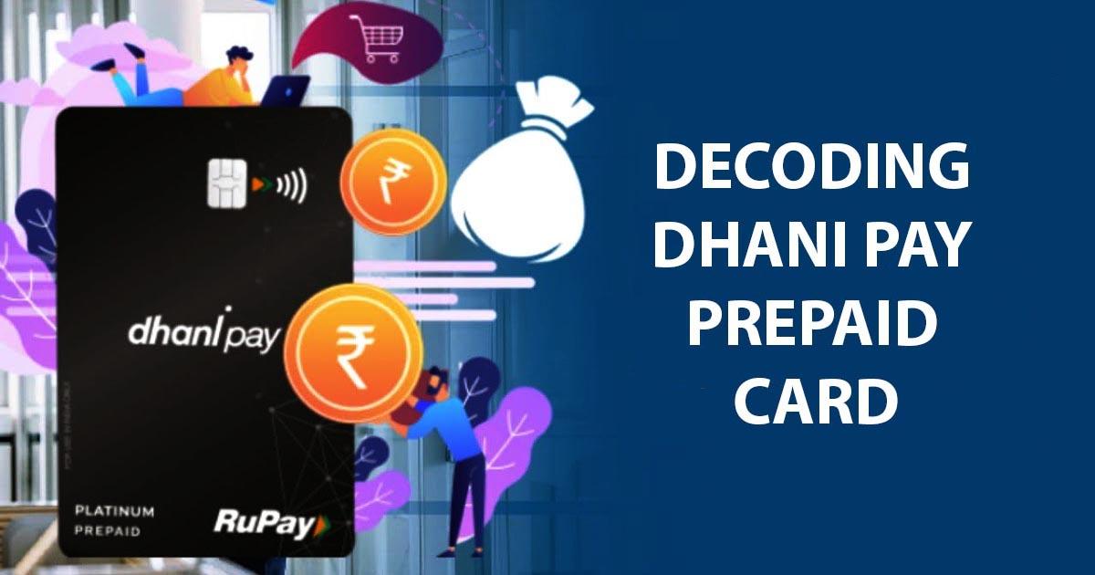 Is Dhani Pay Prepaid Card worth it