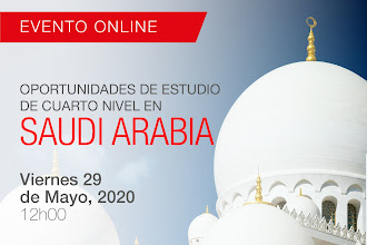 Oportunidades de Estudio 4to Nivel - Saudi Arabia / Viernes, 29Mayo