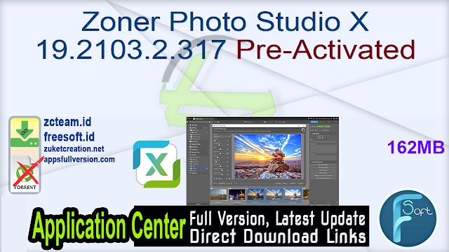 Zoner Photo Studio X 19.2103.2.317 Pre-Activated_ ZcTeam.id