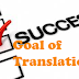 The Goal of Translator