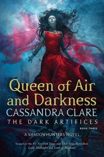 Portada y Sinopsis - The Queen Of Air And Darkness - Saga The Dark Artifices #03 - Cassandra Clare