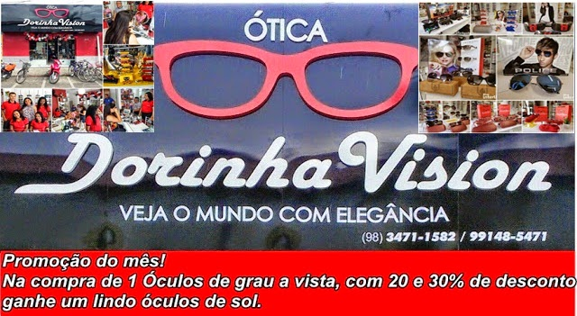 Continua a Promoção na Ótica Dorinha Vision  Na compra de 1 Óculos de grau  a vista, ganhe um lindo óculos de sol 3985db8da0