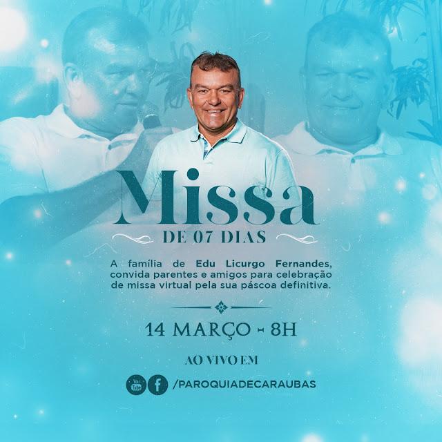Convite Missa de Celebração de 7 dias de saudades de Edu Licurgo Fernandes
