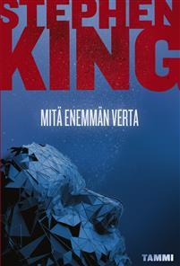 Mitä enemmän verta - Stephen King