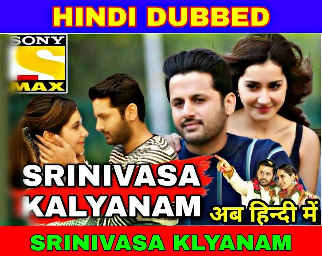 Srinivas Klyanam South Hindi dubbed full movie download filmywap, filmyzilla, mp4moviez