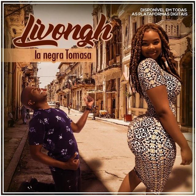 Livongh - La Negra Tomasa (Semba)