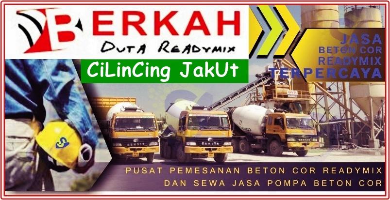 Harga Beton Cor Ready mix Cilincing Jakarta Utara
