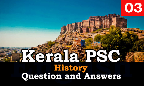 Kerala PSC History Question and Answers - 3