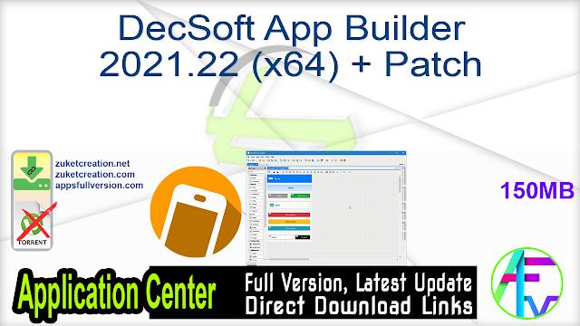 DecSoft App Builder 2021.22 (x64) + Patch